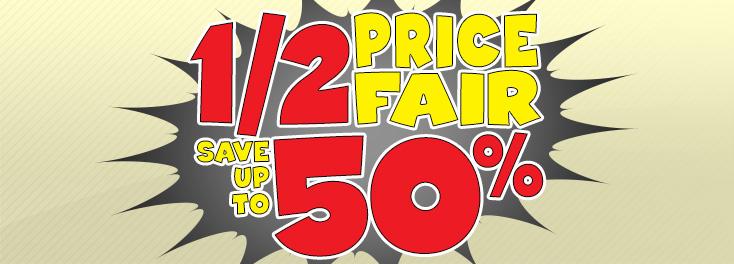 Half Price Fair!
